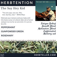 Load image into Gallery viewer, Say Hey Kid Herbal Tea (Motivation Blend)