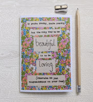 'Be Loving To Be Beautiful' A6 lined notebook