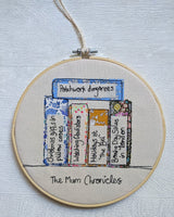 'The Mum Chronicles' Embroidery Hoop Gift