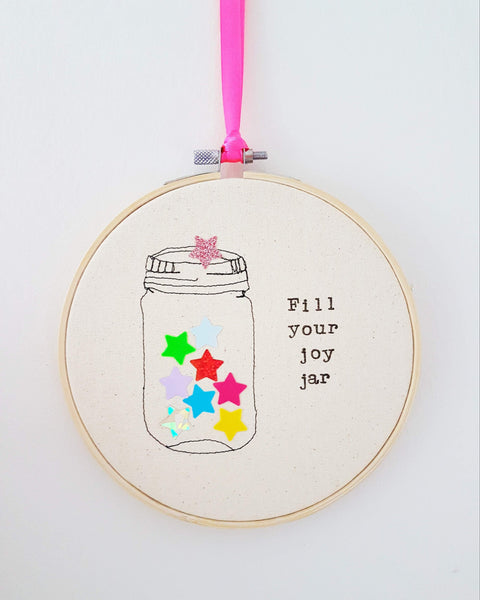 "Fill your joy jar 6"" hoop"