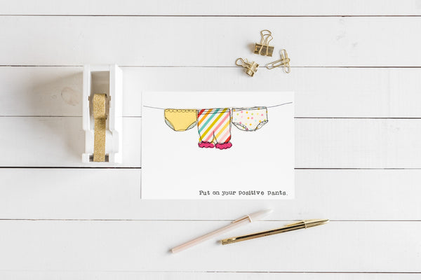 Put On Your Positive Pants A5 Postcard