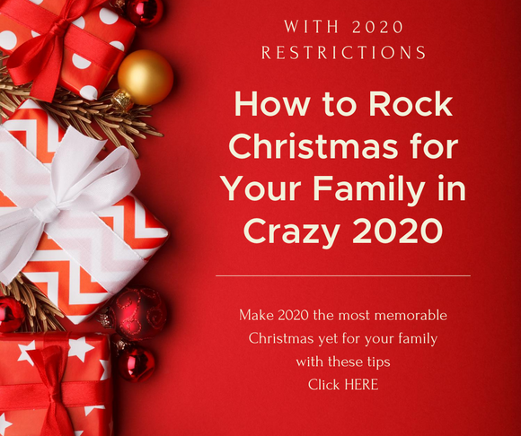 HOW TO ROCK CHRISTMAS FOR YOUR FAMILY IN CRAZY 2020