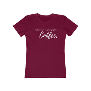 Coffee No Bail Money Tee