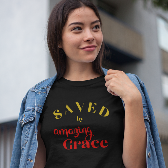 Saved By Amazing Grace Shirt