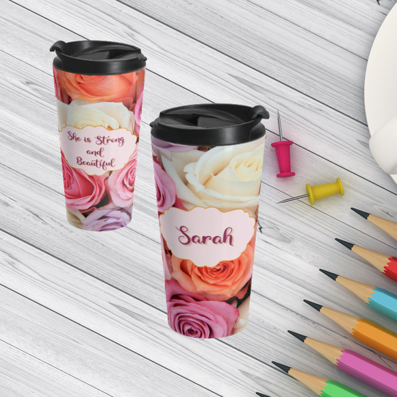 Personalized Rose She is Strong and Beautiful  Travel Mug