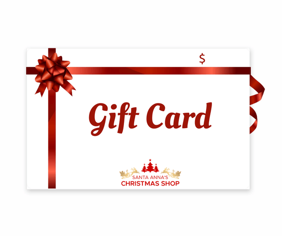Santa Anna's Christmas Shop Gift Card-Santa Anna's Christmas Shop