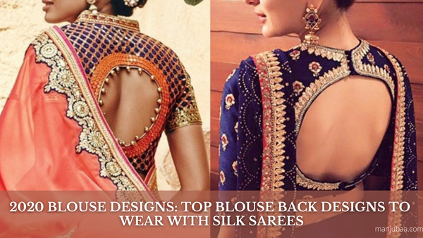 2020 Blouse Designs: Top Blouse Back Designs To Wear With Silk Sarees