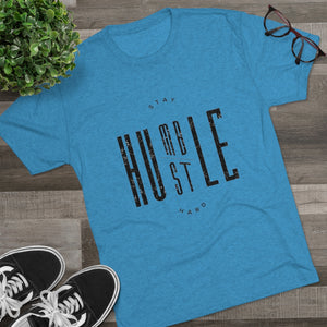 Stay Humble/Hustle Hard Tri-Blend Crew Tee