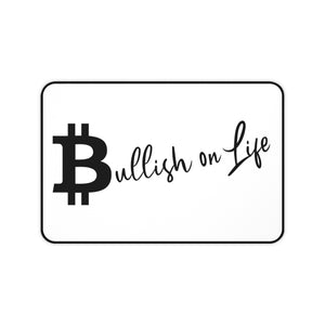 """Bullish on Life"" Desk Mat"