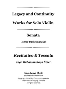 Legacy and Continuity: Works for Solo Violin