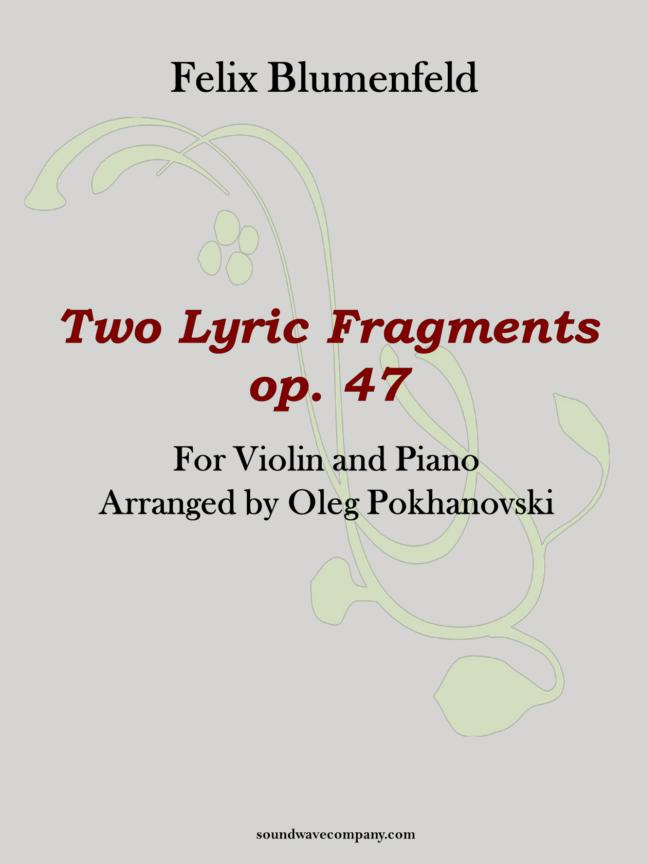 Two Lyric Fragments for Violin and Piano (Op. 47)