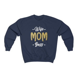Unisex Crewneck Sweatshirt - Wife Mom Boss