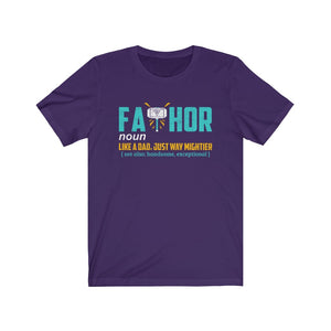 Unisex Tee - Fathor Like A Dad Just Way Mightier