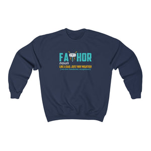 Unisex Sweatshirt - Fathor Like Dad Just Way Mightier