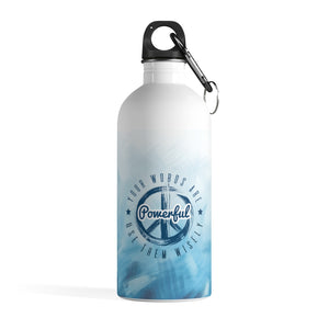 Your Words Are Powerful Use Them Wisely - Stainless Steel Water Bottle