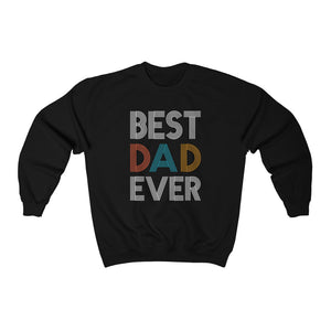 Unisex Sweatshirt - Best Dad Ever
