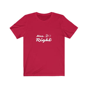 Unisex Tee - Mrs. Right