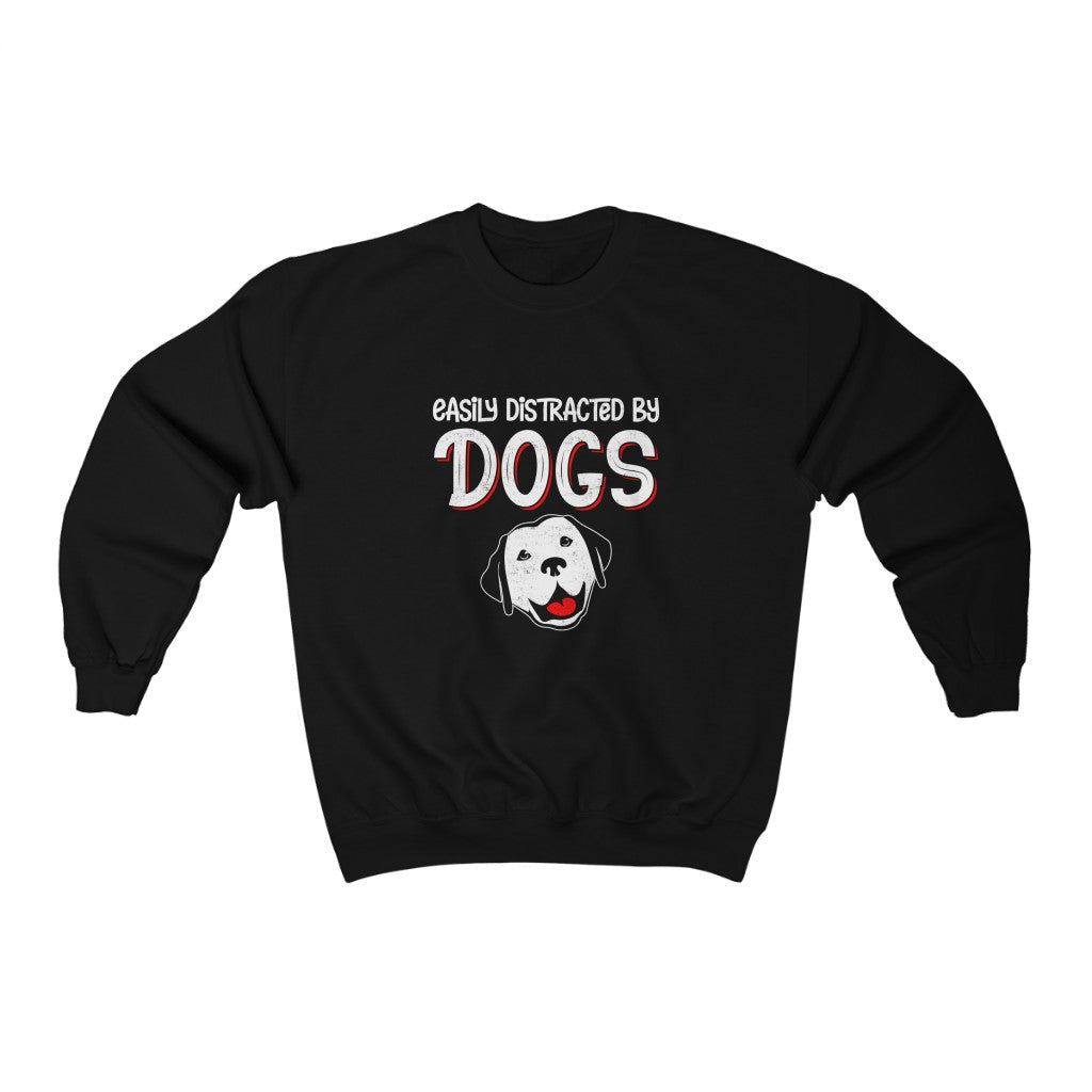 Unisex Sweatshirt - Easily Distracted By Dogs