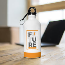 Load image into Gallery viewer, The Future Is Bright - Stainless Steel Water Bottle