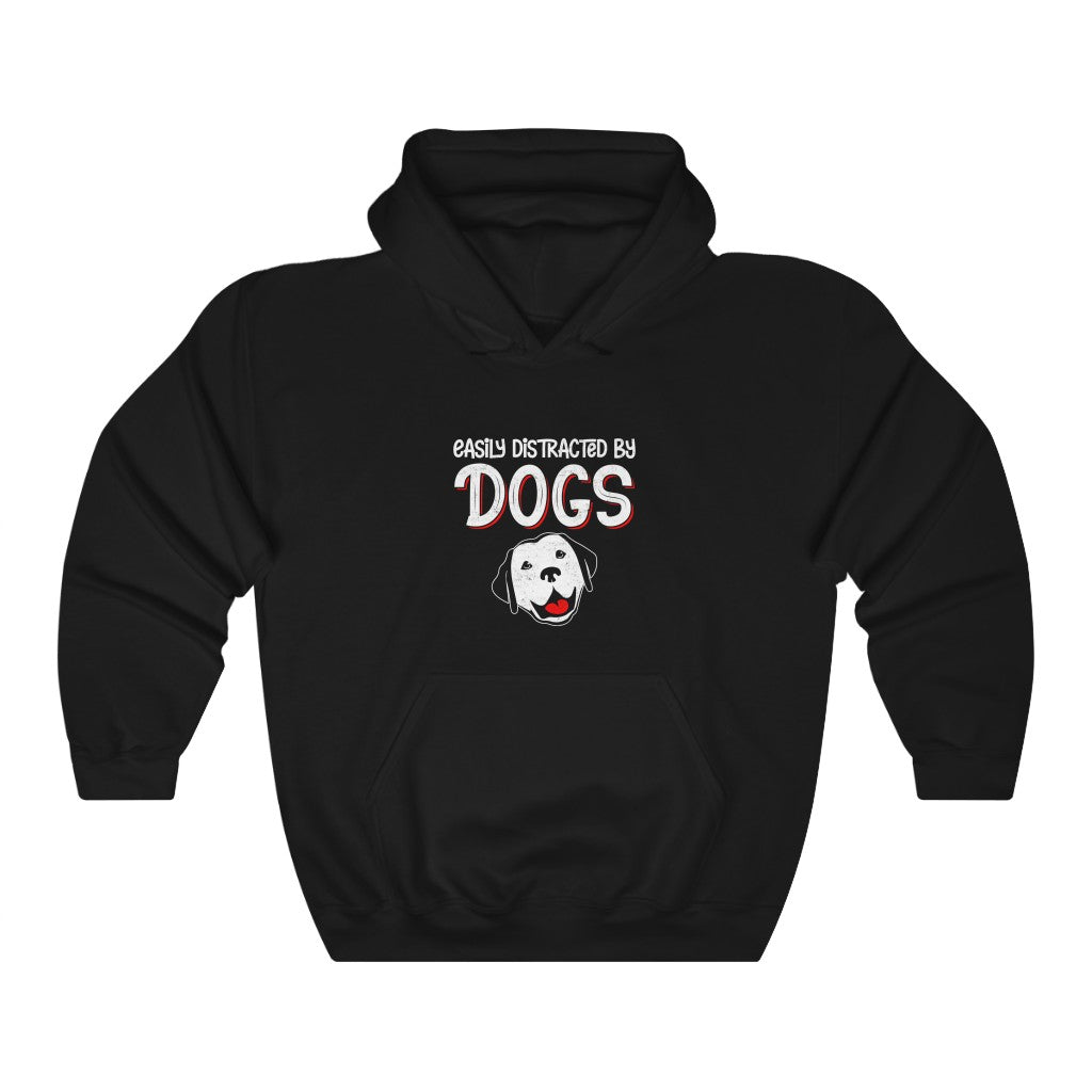 Unisex Hoodie - Easily Distracted By Dogs