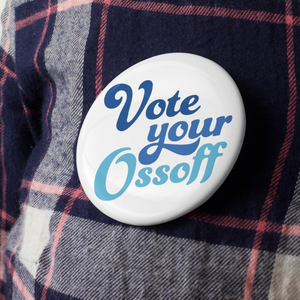 Vote Your Ossoff Button Pack