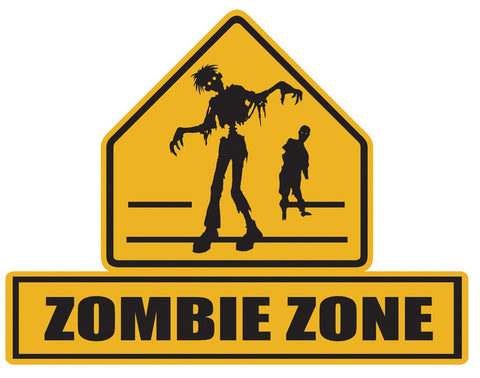 """Zombie Zone"" Lawn Sign"