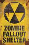 "17"" Zombie Fallout Shelter Metal Sign"