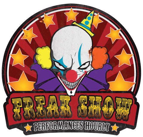 "21"" Freak Show Metal Sign"