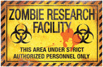 Zombie Research Factory Metal Sign