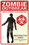Zombie Outbreak Metal Sign