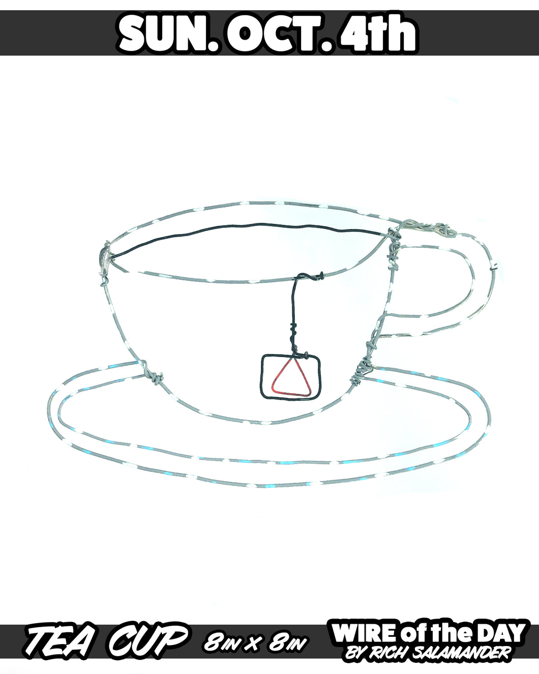 WIRE of the DAY TEA CUP