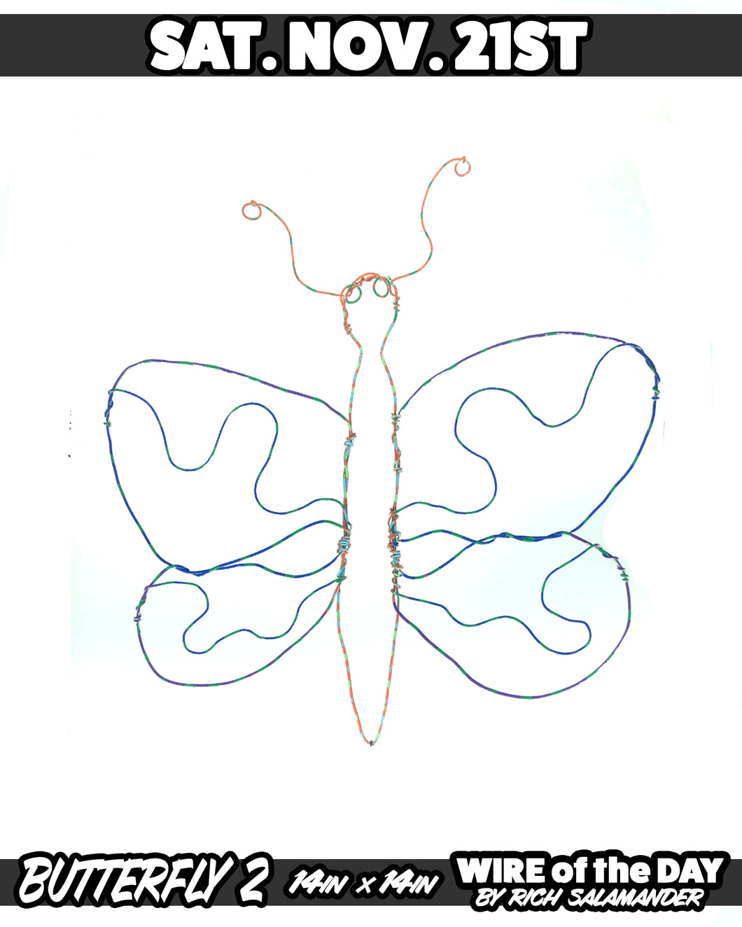 WIRE of the DAY BUTTERFLY 2