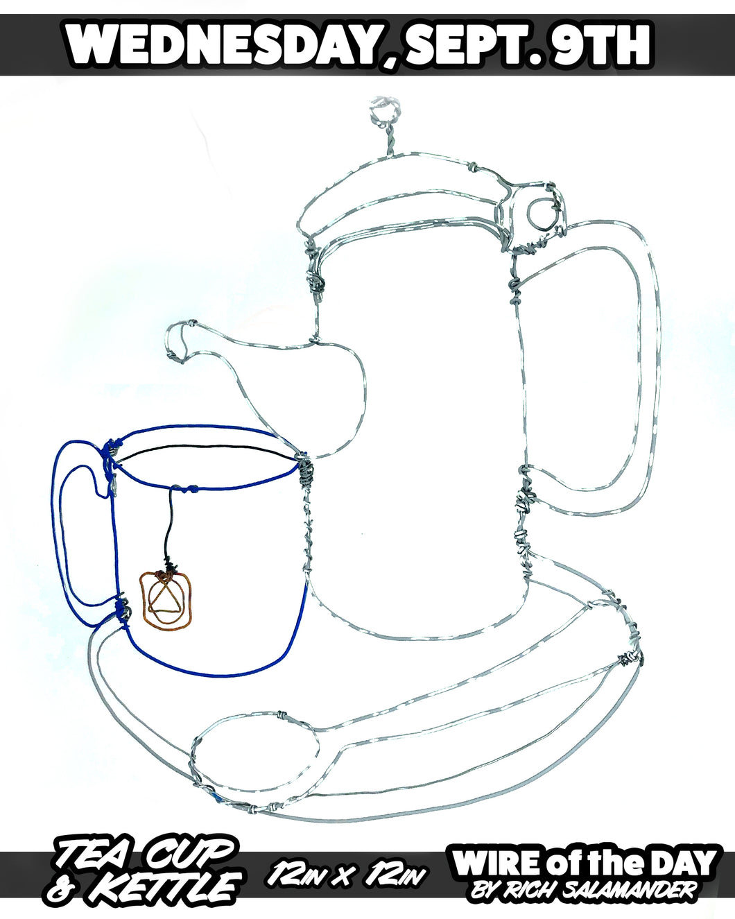 WIRE of the DAY TEA CUP & KETTLE