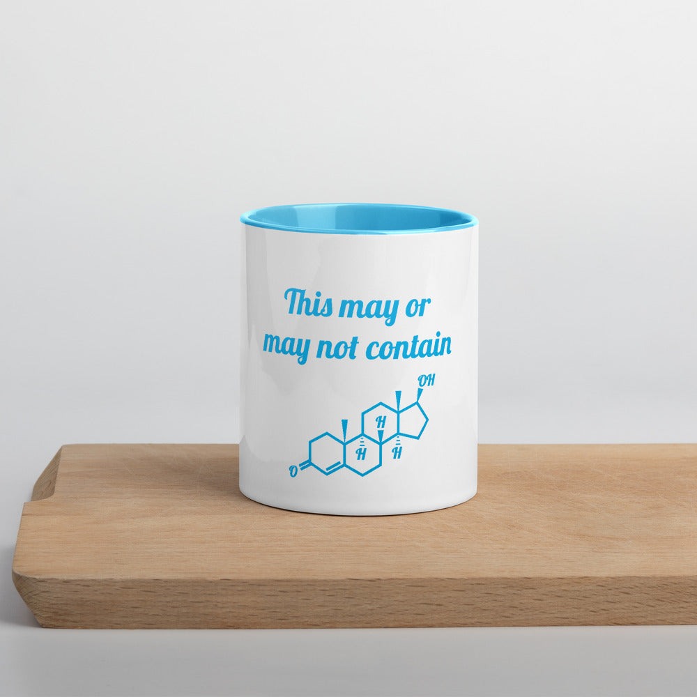 """This May Or May Not Contain Testosterone"" Mug"