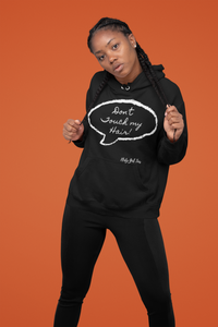Don't Touch My Hair Hoodie - Flirty Girl Tees