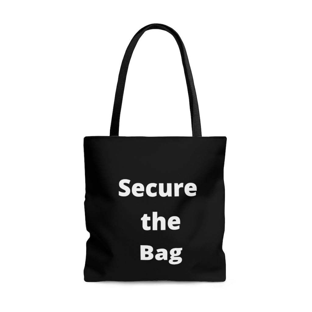 Secure the Bag Tote Bag - Flirty Girl Tees