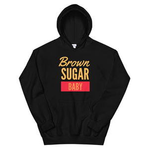 Brown Sugar Baby Hoodie - Flirty Girl Tees