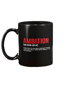 Ambition-Ceramic Mug - Flirty Girl Tees