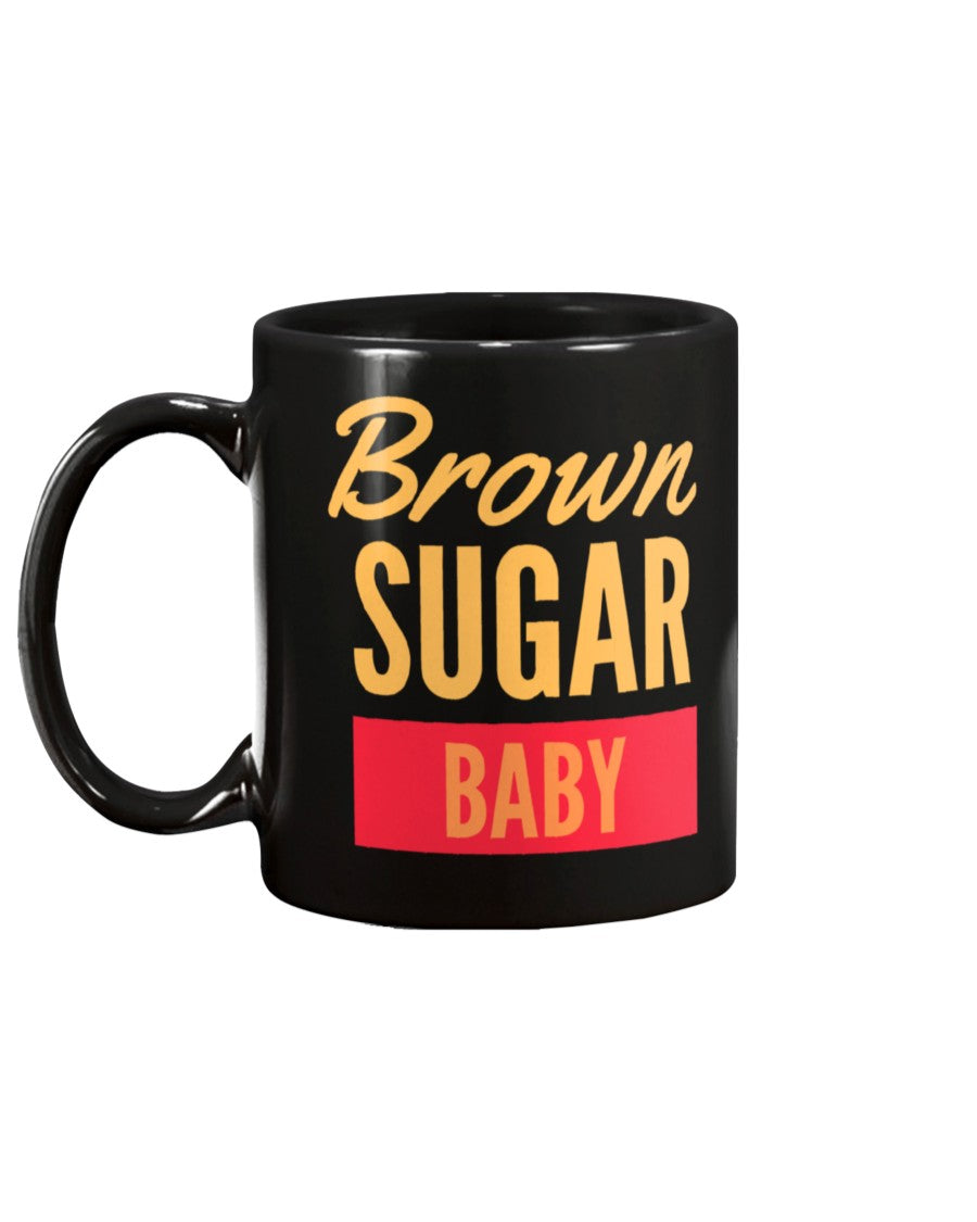 Brown Sugar Baby-Ceramic Mug - Flirty Girl Tees