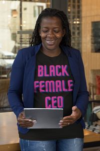 Black Female CEO T-Shirt - Flirty Girl Tees