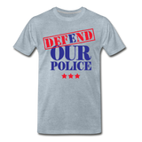 Defend Our Police Men's Premium T-Shirt - heather ice blue
