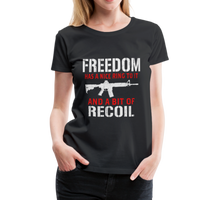 Freedom Has A Nice Ring To It Women's Premium T-Shirt - black