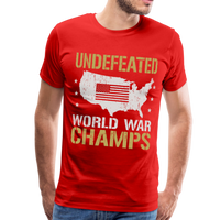 Undefeated World War Champs Men's Premium T-Shirt - red