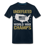 Undefeated World War Champs Men's Premium T-Shirt - deep navy