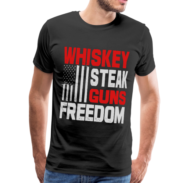 Whiskey, Steak,  Guns, Freedom Men's Premium T-Shirt - black