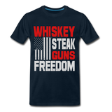 Whiskey, Steak,  Guns, Freedom Men's Premium T-Shirt - deep navy