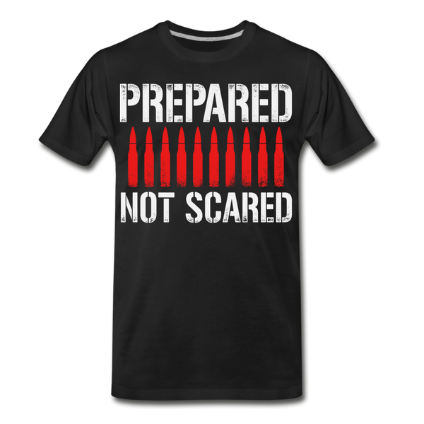 Prepared Not Scared Men's Premium T-Shirt - black