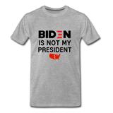 Biden is NOT my President Men's Premium T-Shirt - heather gray