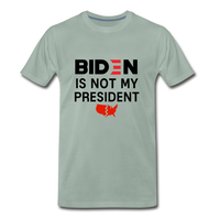 Biden is NOT my President Men's Premium T-Shirt - steel green