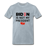 Biden is NOT my President Men's Premium T-Shirt - heather ice blue